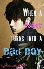 When a Baboy turns into a Bad boy by TrishaMarie017
