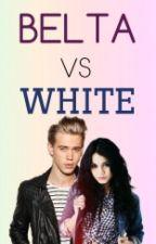 Belta VS White (Completa) by abita911