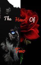 The Heart of Two by MyDarkerAngel