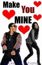 MAKE YOU MINE (Diggy Simmons/ Keke Palmer LOVE story <3) by suckerforfictions