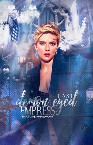 The Last Demon Eyed Empress ( ON-GOING )