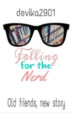 Falling For The Nerd by devika2901