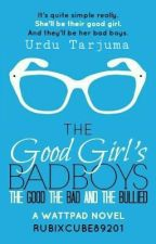 TGGBB: The Good, The Bad And The Bullied (Urdu Translation) Stopped. by Artemis920