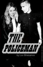The Policeman| L.P by luv_bromance