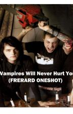 Vampires Will Never Hurt You (Frerard - oneshot) by awsugar