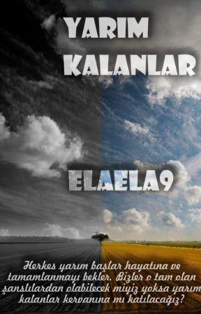 Yarım Kalanlar... by ElaEla9