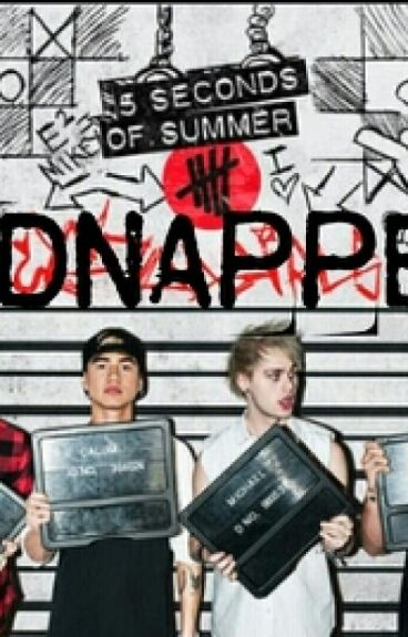 Kidnapped By 5SOS [ Completed]
