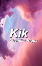Kik ↝ C. R. by ariannathatsme