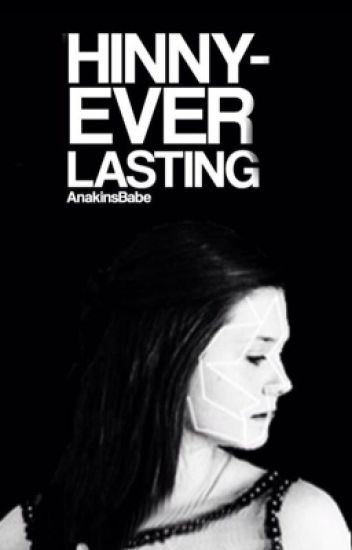 Hinny ~ Everlasting