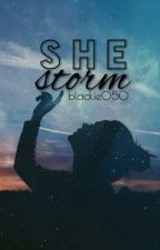 She Storm by blackie050