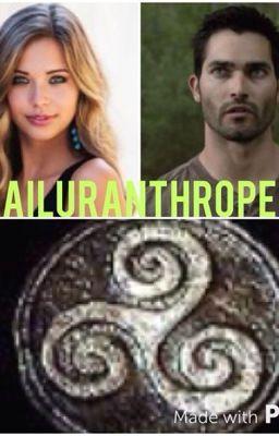 Ailuranthrope •derek hale• wattpad