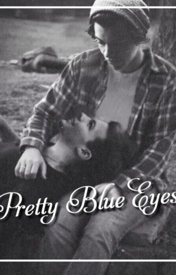 Pretty Blue Eyes I Louis et Harry
