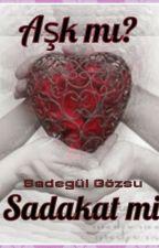 Aşk mı? Sadakat mi? by ElfChangjoHour