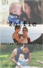 Zalfie, babies, boys and besties by ezria3b