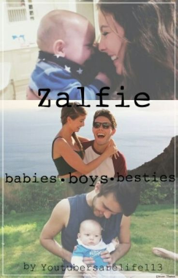 Zalfie, babies, boys and besties