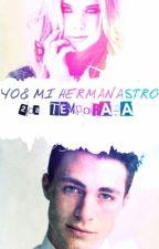 Yo & Mi ¿Hermanastro?|2da temporada| by aweonaaaaaa