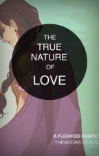 The True Nature of Love (A Percy Jackson Fanfic) by theadora_la_rue