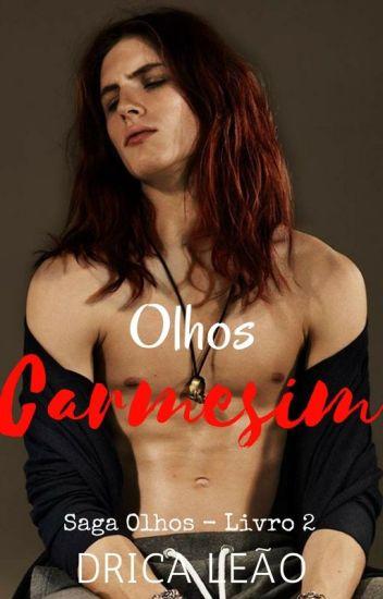 Olhos Carmesim - Saga Olhos 2 (Romance Gay)
