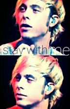 Stay With Me { Riker Lynch y Tu} by _independentgirl