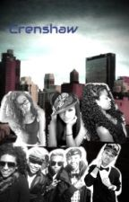 Crenshaw: WestSide vs EastCoast (A Mindless Behavior Hood Story) by Nyahxoxo