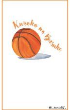 kuroko no basuke | various x reader by _roxi07_