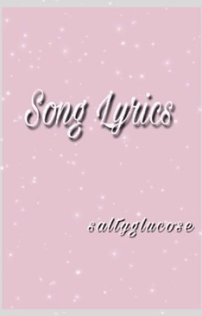 Lyrics of Songs (Request Closed) - Chandelier by Sia - Wattpad