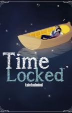 Time Locked (Completed) by taintedmind