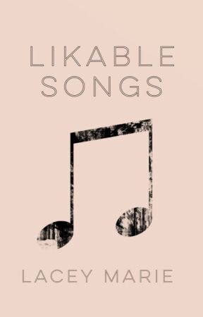 Likable Songs by xxxtishxxx