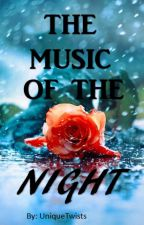 The Music of the Night by UniqueTwists