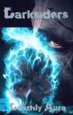 Darksiders: Deathly Aura (Book 1) by TFmelissa