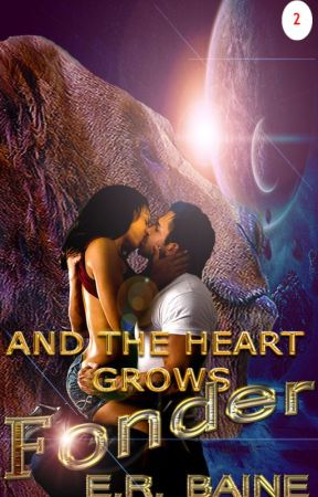 And The Heart Grows Fonder by ERBaine