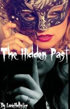 The Hidden Past (The Wanted Story) by LucieHollister