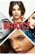 BAKICI by BerfinMaden
