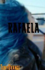 Rafaela by EscorpioMalfoy