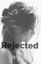 Rejected by ElizabethG02