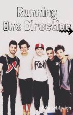 Running One Direction {Completed} by kissawolf
