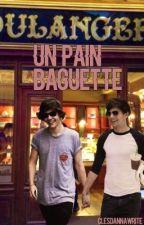 Un pain baguette by Clesdannawrite
