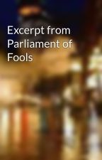 Excerpt from Parliament of Fools by ColeJDavis