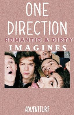 One Direction Romantic & Dirty Imagines