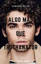 ÁLGO MAS QUE TRUTHANATOR. by victoriacortezz