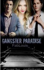 Gangsters Paradise **ABGESCHLOSSEN** by DieAussenseiterin