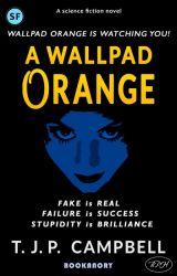 A wallpad ORANGE by tjpcampbell