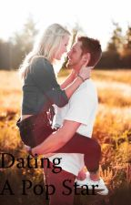 Dating A Pop Star(A Jake Miller Love Story) by Serenababy1106