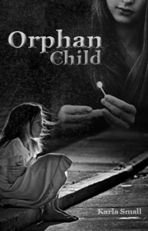 Orphan Child by karlasmall