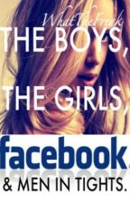 The Boys, The Girls, Facebook, and Men in Tights by WhatTheFreak