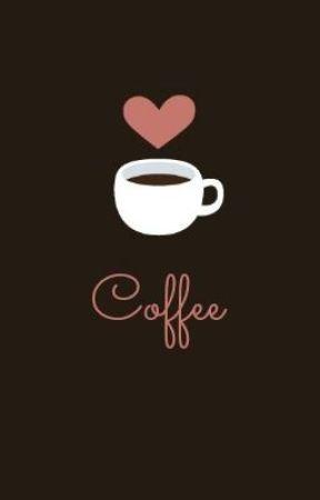 Coffee // One Shot by PandaGuts