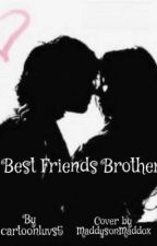 Best Friends Brother ( Harry Styles fanfic) by cartoonluvs5