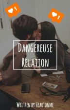 Dangereuse relation by heartonme