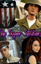 The Super Soldiers (Discontinued) by batteredwarrior