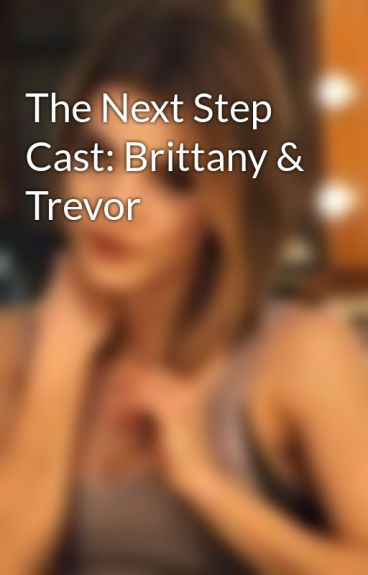 The Next Step Cast: Brittany & Trevor